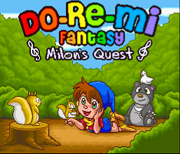 Do-Re-Mi Fantasy - Milon's Quest